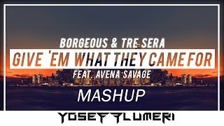 Borgeous Tre Sera Ft Avena Savage Vs Gorillaz - SaturnEm What They Came For (@yosefproducer Mashup)