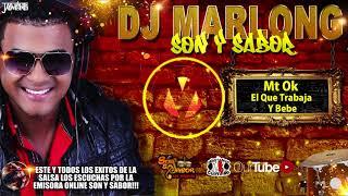 El Que Trabaja Y Bebe - coke y sombra - DJ Marlong Son y Sabor 2017
