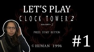 Let's Play Clock Tower 2   Part 01 width=