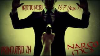 NarcoMC$ - Mercado Negro 157 [Fase1]