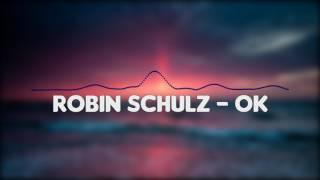 Robin Schulz – OK feat. James Blunt (Bass Boosted)