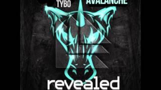 Blackwhited & Tybo - Avalanche (Radio Edit)