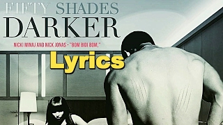 Nick Jonas - Bom Bidi Bom feat. Nicki Minaj (Fifty Shades Darker OST/Lyrics)