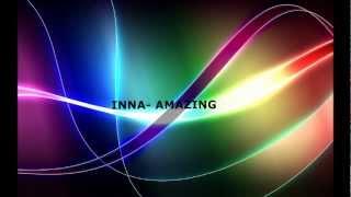 Inna- Amazing LYRICS ON SCREEN by UN2