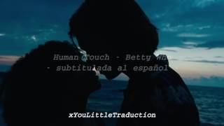 Human Touch // Betty Who (subtitulada al español)