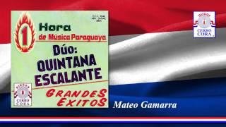 Dúo: Quintana - Escalante - Mateo Gamarra