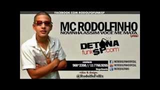 MC Rodolfinho - Novinha Assim Você Me Mata ♫♪ Prévia (2013)