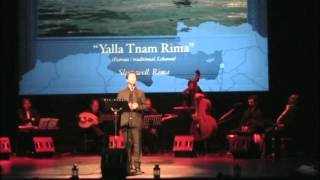 "Anass Habib: Lebanese lullaby ""Yalla Tnam Rima"""