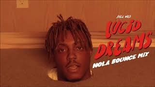 Juice Wrld - Lucid Dreams (Nola Bounce Mix)