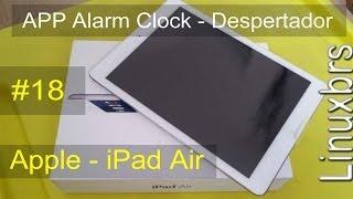 Apple iPad Air 16gb - APP Alarm Clock - Despertador (muito bom) - PT-BR - Brasil
