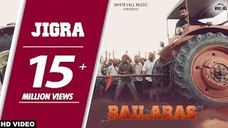 Jigra (Full Song)Nachhatar Gill - Bailaras - New Punjabi Songs 2017 - Latest Punjabi Songs 2017 -WHM width=