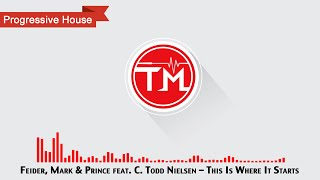 Feider, Mark & Prince feat. C. Todd Nielsen - This Is Where It Starts