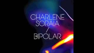 Charlene Soraia 'Bipolar'