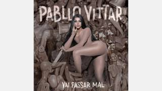 Pabllo Vittar - Ele é o Tal (feat. Rodrigo Gorky, Laura Taylor e Lia Clark) (AUDIO OFICIAL)