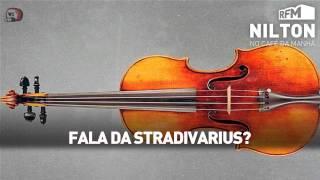 RFM - Nilton - fala da Stradivarius
