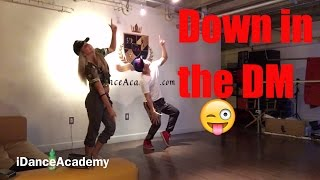 Down in the dm Super beginners choreography