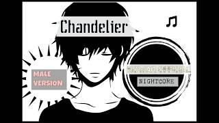 Nightcore - Sia Chandelier Male Version