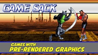 Games With Pre-Rendered Graphics - Game Sack