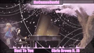 Nightcore - Next To You l Chris Brown ft  Justin Bieber (Cover by Connor Maynard and Ebony Day) (9)