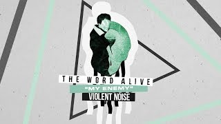 The Word Alive - My Enemy