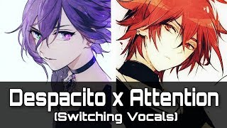 Nightcore - Attention x Despacito (Switching Vocals)