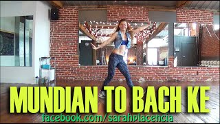 Dance Fitness with Sarah Placencia - Mundian To Bach Ke