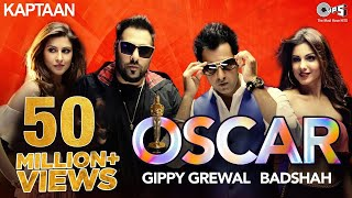 OSCAR - Kaptaan | Gippy Grewal feat. Badshah | Jaani, B Praak | Latest Punjabi Song 2016 width=