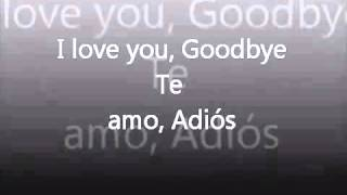 I LOVE YOU GOODBYE Celine Dion traducida ingles español