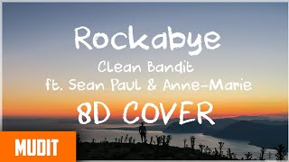 Rockabye Amazing 8D Sound Cover Music Video