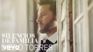 Diego Torres - Silencios de Familia (Cover Audio)