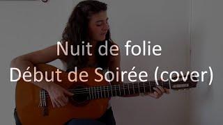 Nuit de folie - Début de Soirée (cover)