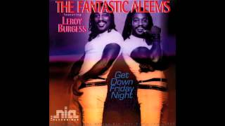 "FANTASTIC ALEEMS ""Get Down Friday Night"" (Short Acapella) 1982"