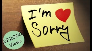 30 seconds Whatsapp Sorry Status