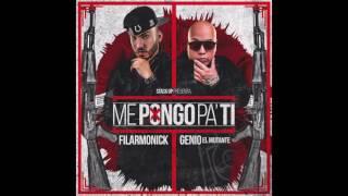 Filarmonick Ft Genio El Mutante - Me Pongo Pa Ti