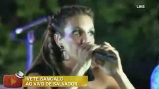 IVETE SANGALO CARNAVAL 2012-TRENZINHO DO AMOR