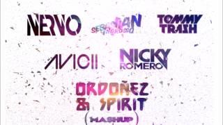 Nervo vs Avicii & Nicky Romero vs Sebastian Ingrosso & Tommy Trash (Ordoñez & Spirit  mashup)