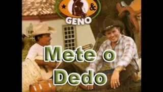 Gino e Geno - Mete o Dedo