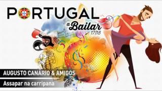 Augusto Canário & Amigos - Assapar na carripana