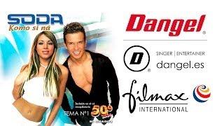 "Dangel · Ex-Duo Soda · Filmax Music · ""Komo Si Ná"""