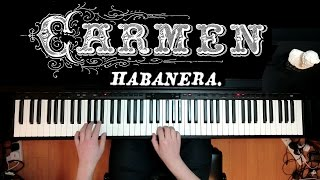 Carmen Habanera - Georges Bizet - Piano Solo