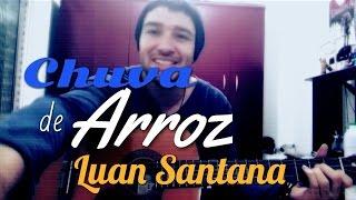 Chuva de arroz  (Acústico) Luan Santana - Bruno HP