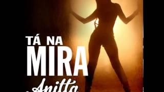 Mc Anitta  Tá Na Mira  Oficial ]