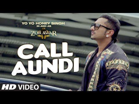 CALL AUNDI LYRICS - Yo Yo Honey Singh   Zorawar