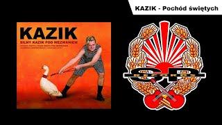 KAZIK - Pochód świętych [OFFICIAL AUDIO]