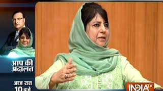 Mehbooba Mufti in Aap Ki Adalat: 'Talks with Pak only way forward to stop bloodshed in Kashmir'