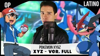 Pokemon XY&Z Opening Full (Cover Español Latino)