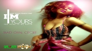 Badgyal Cecile - I'm Yours (Slap It Up Refix) [Explicit] June 2015