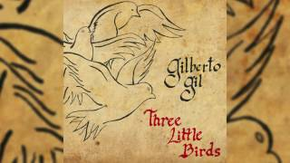 "Gilberto Gil - ""Three Little Birds"""