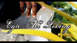 SJIGIE-EGTE MI LOBING(OFFICIAL VIDEO)2K17