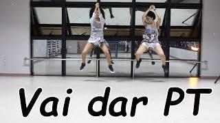 Vai dar PT - Léo Santana - coreografia Fit Dance Feat Ingrid Martins